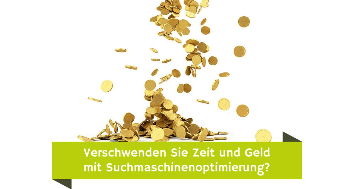 verschwenden_sie_zeit_und_geld_mit_suchmaschinenoptimierung